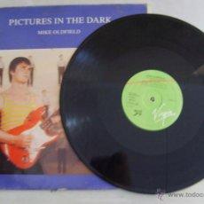Discos de vinilo: MIKE OLDFIELD - PICTURES IN THE DARK MAXI SINGLE 12'' AÑO 1985 - VIRGIN RECORDS . CÓDIGO F 602070. Lote 50441601