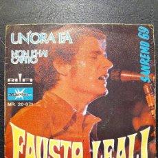 Discos de vinilo: SINGLE FAUSTO LEALI - UN'ORA FA - XIX FESTIVAL DE SAN REMO 1969 - MARFER.. Lote 50446839