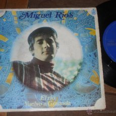 Discos de vinilo: MIGUEL RIOS SINGLE.EL RIO VUELVO A GRANADA. MADE IN SPAIN. 1968.. Lote 50446902