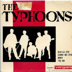 Discos de vinilo: THE TYPHOONS / GLAD ALL OVER / SUGAR AND SPICE + 2 (EP 1964). Lote 50458947