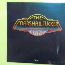 Discos de vinilo: THE MARSHALL TUCKER BAND - WB RECORDS ED AMERICANA 1980 LETRAS DE LA PORTADA EN RELIEVE. Lote 50461469