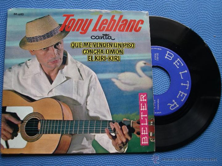 TONY LEBLANC QUE ME VENDEN UN PISO + 2 EP SPAIN 1963 PDELUXE (Música - Discos de Vinilo - EPs - Solistas Españoles de los 50 y 60)