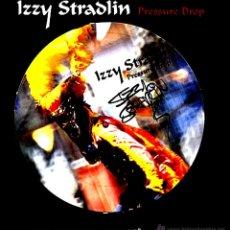 Discos de vinilo: IZZY STRADLIN (GUNS & ROSES) PRESSURE DROP - MAXI PD, CON AUTENTICA FIRMA DEL ARTISTA, COMO NUEVO. Lote 50462559