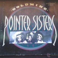 Discos de vinilo: POINTER SISTERS - GOLDMINE - 1986. Lote 50468971