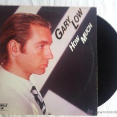 Discos de vinilo: MAXI GARY LOW-HOW MUCH. Lote 50473619