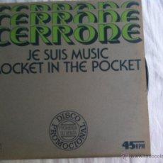 Discos de vinilo: MAXI CERRONE-JE SUIS MUSIC-PROMO. Lote 50473651
