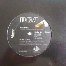 Discos de vinilo: MAXI MACHINE-IS IT LOVE. Lote 50473722