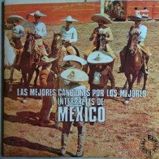 Discos de vinilo: LAS MEJORES CANCIONES POR LOS MEJORES INTERPRETES DE: MEXICO.. Lote 50480603