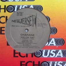 Discos de vinilo: MAXI CHARANE-FOLLOW YOU. Lote 50481136