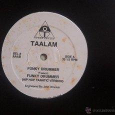Discos de vinilo: MAXI TAALAM-FUNKY DRUMMER. Lote 50481796