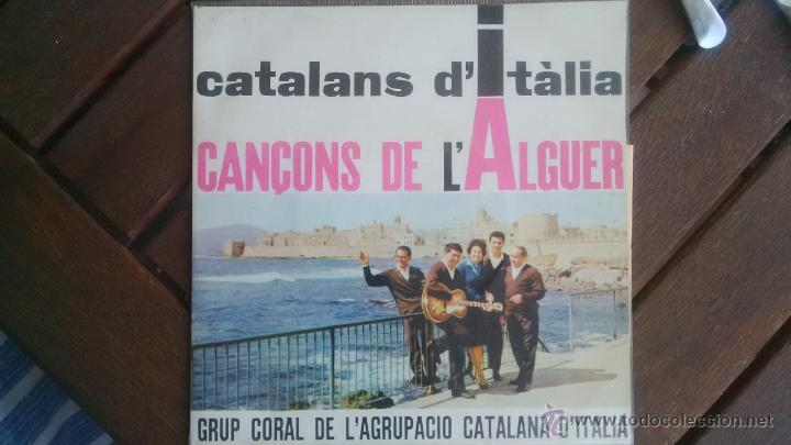 GRUP CORAL DE L´AGRUPACIÓ CATALANA D´ITALIA - CANÇONS DE L´ALGUER CON TEXTOS PERFECTO ESTADO (Música - Discos - Singles Vinilo - Étnicas y Músicas del Mundo)