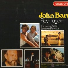 Discos de vinilo: LP JOHN BARRY : PLAY IT AGAIN ( THEMES FROM STAGE, SCREEN AND TELEVISION ) . Lote 50485215