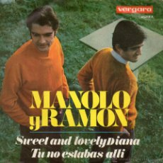 Discos de vinilo: MANOLO Y RAMÓN, SG, SWEET AND LOVELY DIANA + 1, AÑO 1968. Lote 50494482