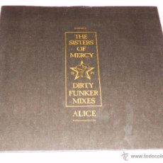 Disques de vinyle: THE SISTERS OF MERCY DIRTY FUNKER MIXES ALICE EP MAXI SINGLE VINILO DISCO DANCE BB. Lote 50500030