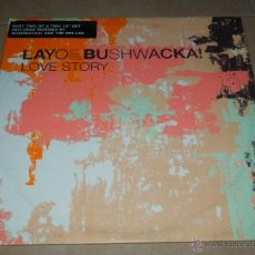 Discos de vinilo: LAYO & BUSHWACKA ! LOVE STORY PART TWO TIM DELUXE MAXI SINGLE VINILO DANCE HOUSE DISCO BB. Lote 172179535