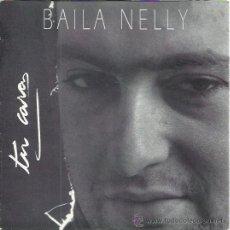 Discos de vinilo: BAILA NELLY SG OIHUKA 1992 TU CARA/ BAILA NELLY 1ER PREMIO VILLA BILBAO 1991 POP ROCK . Lote 50514696