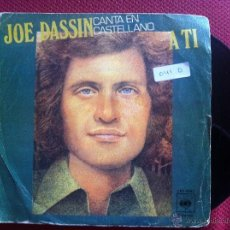 Discos de vinilo: SINGLE JOE DASIN-A TI EN CASTELLANO. Lote 50516861