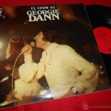 Discos de vinilo: GEORGIE DANN EL SHOW DE LP 1972 DISCOPHON ESPAÑA SPAIN. Lote 50522817