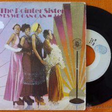 Discos de vinilo: POINTER SISTERS, THE - YES WE CAN CAN (HPVX 1974) SINGLE ESPAÑA. Lote 50524163