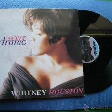 Discos de vinilo: WHITNEY HOUSTON I HAVE NOTHING MAXI SPAIN 19913 PDELUXE. Lote 50526070