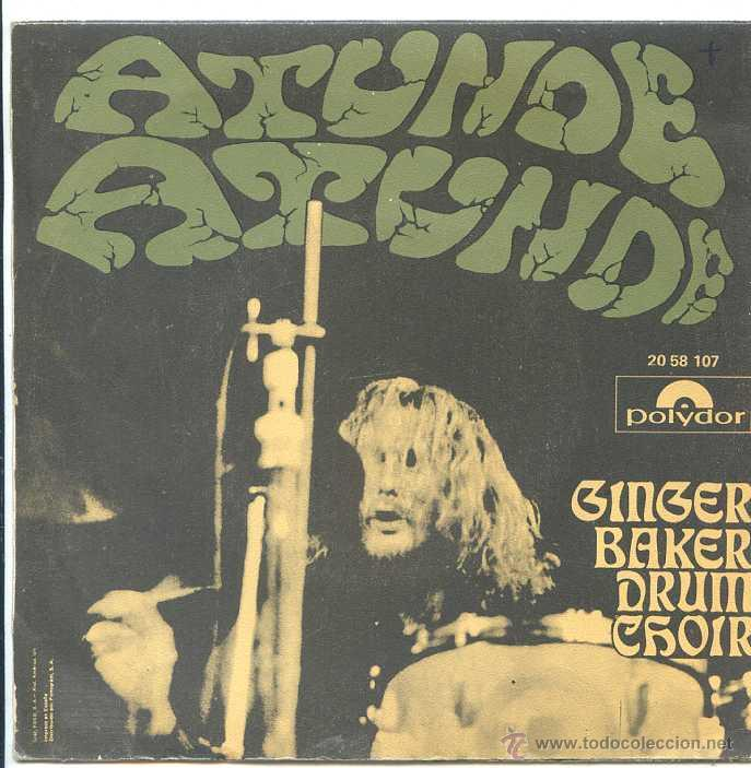 Discos de vinilo: GINGER BAKER DRUM CHOIR / ATUNDE PARTE I Y II (SINGLE 1971) - Foto 2 - 50536212