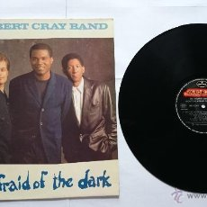 Discos de vinilo: THE ROBERT CRAY BAND - DON'T BE AFRAID OF THE DARK (1988). Lote 50538685
