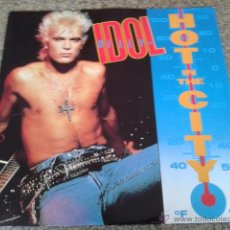 Discos de vinilo: BILLY IDOL -- HOT IN THE CITY -- MAXI SINGLE -- CHRYSALIS RECORDS -- 1987 -- MADE IN ENGLAND --. Lote 50542304