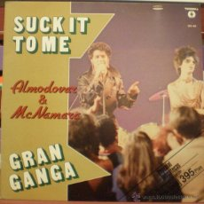 Discos de vinilo: ALMODÓVAR & MCNAMARA - SUCK IT TO ME - GRAN GANGA - MAXI SINGLE - 12'. Lote 50542785