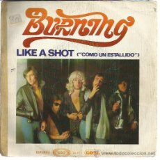 Discos de vinilo: BURNING SG MOVIEPLAY 1975 LIKE A SHOT/ ROCK AND ROLL . Lote 50543960