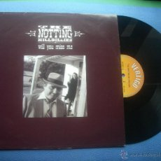 Discos de vinilo: THE NOTTING HILLBILLIES WILL YOU MISS ME MAXI UK 1990 PDELUXE. Lote 50552155