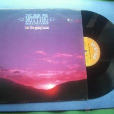 Discos de vinilo: THE NOTTING HILLBILLIES FEEL LIKE GOING HOME MAXI UK 1990 PDELUXE. Lote 50552166