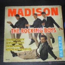 Discos de vinilo: MADISON THE ROCKING BOYS EP. BAILANDO MADISON MADE IN SPAIN. 1962.. Lote 50556103