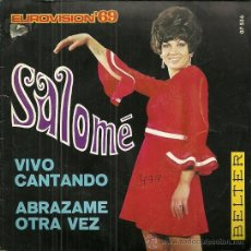 Discos de vinilo: SALOME SINGLE SELLO BELTER AÑO 1969 EDITADO EN ESPAÑA EUROVISION ´69. Lote 50562221