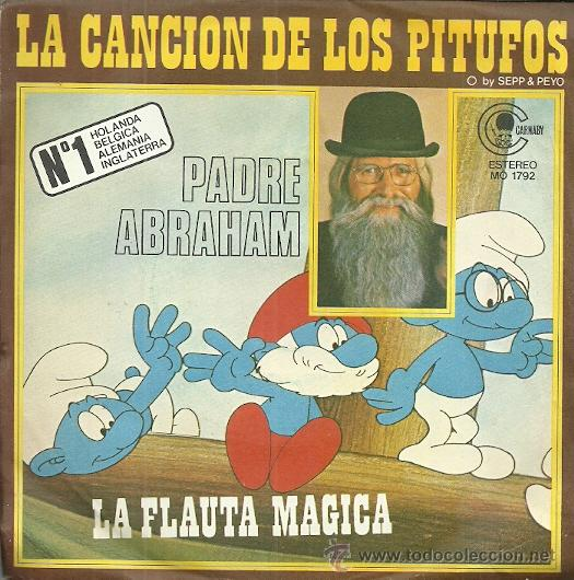 PADRE ABRAHAM SINGLE. SELLO CANABY AÑO 1978 EDITADO EN ESPAÑA LA CANCION DE LOS PITUFOS (Música - Discos - Singles Vinilo - Música Infantil)