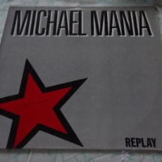 Discos de vinilo: MICHAEL MANIA ''A TRIBUTE TO MICHAEL JACKSON'' ( REPLAY ) 1988-SCANDINAVIA MAXI45 VIRGIN. Lote 50562290