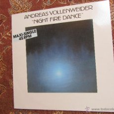 Discos de vinilo: ANDREAS VOLLENWEIDER- MAXI- SINGLE VINILO TITULO NIGHT FIRE DANCE- 2 TEMAS- ORIGINAL DEL 86 - NUEVO. Lote 50570270