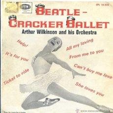 Discos de vinilo: BEATLE CRACKER SUITE - ARTHUR WILKINSON (EP 1966). Lote 50571339