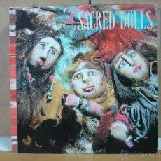 Discos de vinilo: SACRED DOLLS - IDEM - URANTIA RECORDS - D.30.UR.0013 - 1989. Lote 50580357
