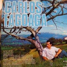 Discos de vinilo: CARLOS FAGOAGA MAITE AY TIERRA VASCA+ 2 EP. Lote 50584025