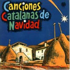 Discos de vinilo: CANCIONES CATALANAS DE NAVIDAD. SCHOLA SAN VICENTE DE SARRIÁ. BARCELONA. JUAN ÚBEDA, NURIA CANALS. Lote 50584929