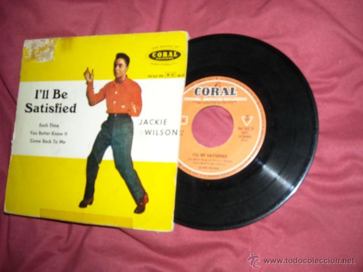 JACKIE WILSON EP ILL BE SATISFIED 196O SPAIN VER FOTO (Música - Discos de Vinilo - EPs - Funk, Soul y Black Music)