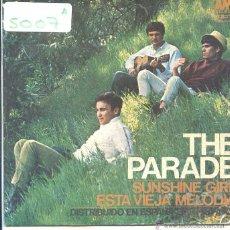 Discos de vinilo: THE PARADE / SUNSHINE GIRL / ESTA VIEJA MELODIA (SINGLE 1967). Lote 50598079