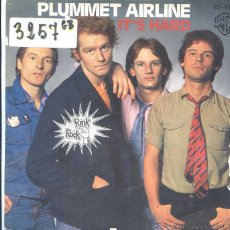 Discos de vinilo: PLUMMET AIRLINE / IT'S HARD / MY TIME IN A WHILE (SINGLE 1977). Lote 50598156
