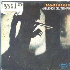 Discos de vinilo: RADIATORS / HABLEMOS DEL TIEMPO / CONFIDENCIAL (SINGLE 1978). Lote 50598338