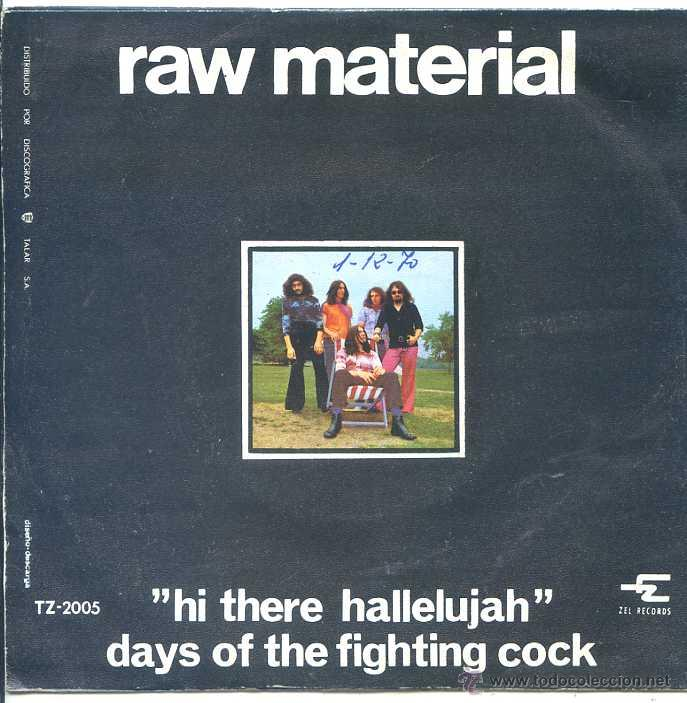 Discos de vinilo: RAW MATERIAL / HI THERE HALLELUJAH / DAYS OF THE FIGHTING COCK (SINGLE 1970) - Foto 2 - 50598407