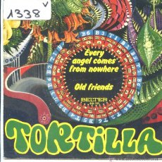 Discos de vinilo: TORTILLA / EVERY ANGEL COMES FROM NOWHERE / OLD FRIENDS (SINGLE PROMO 1972). Lote 50598858