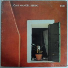 Discos de vinilo: *** JOAN MANUEL SERRAT - 1978 - LP 1978 - DOBLE PORTADA - LEER DESCRIPCIÓN. Lote 50608672
