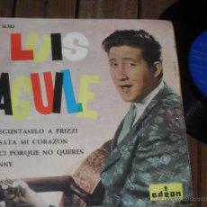 Discos de vinilo: LUIS AGUILE EP. PREGUNTASELO A FRIZZI. MADE IN SPAIN. 1964. Lote 50610742