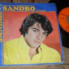 Discos de vinilo: SANDRO. SINGLE. SE TE NOTA. MADE IN SPAIN. 1970. Lote 50611608