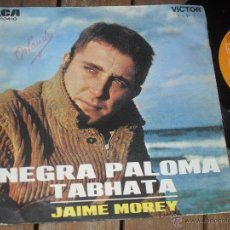 Discos de vinilo: JAIME MOREY. SINGLE. NEGRA PALOMA MADE IN SPAIN. 1969. Lote 50611676